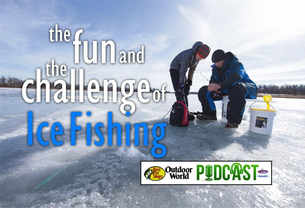 Podcast featuring two ice fishing experts