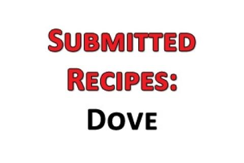 News & Tips: Submitted Recipes: Dove