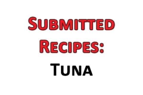 News & Tips: Submited Recipes: Tuna