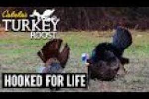 1Source Video: Hooked for Life | Cabela's Turkey Roost