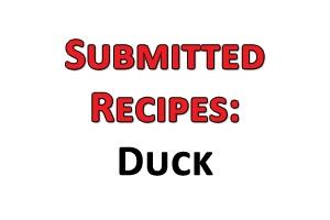 News & Tips: Submitted Recipes: Duck