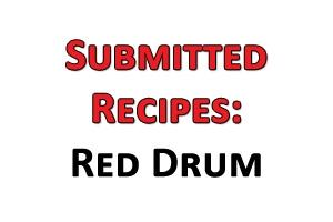 News & Tips: Submitted Recipes: Red Drum